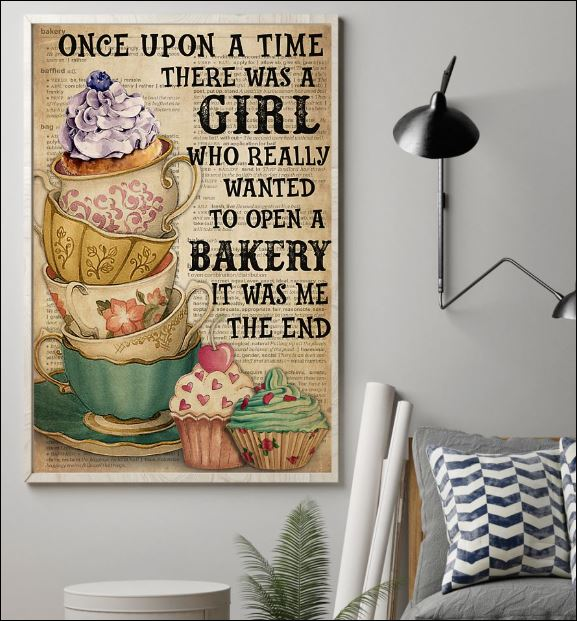Once upon a time there was a girl who really wanted to open a bakery poster