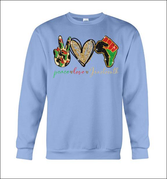 Peace love juneteeth sweater