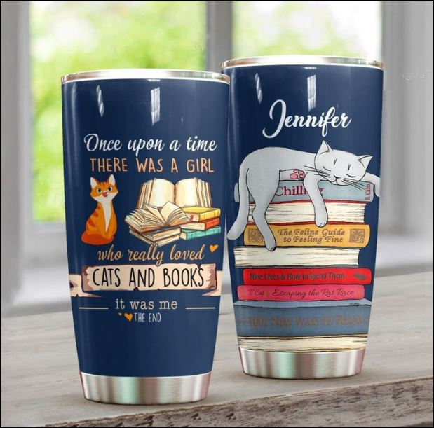 Personalized Once upon a time there was a girl who really loved cats and book tumbler