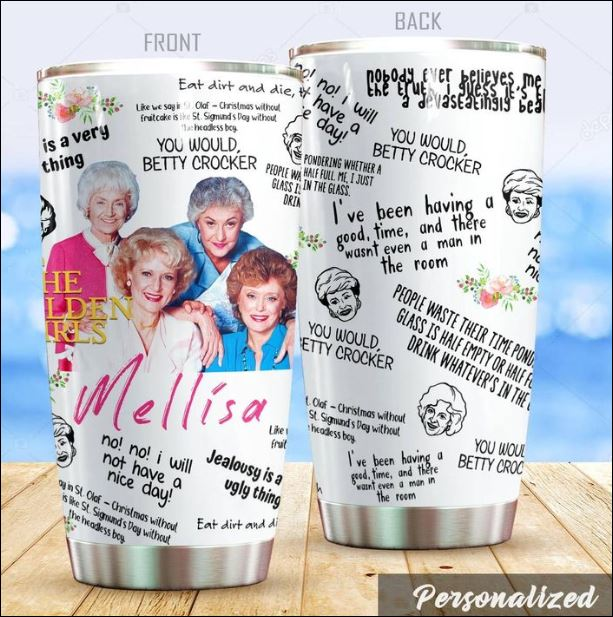 Personalized The Golden Girl tumbler