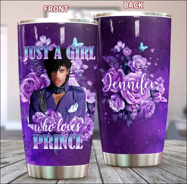 Personalized just a girl who loves Prince tumbler