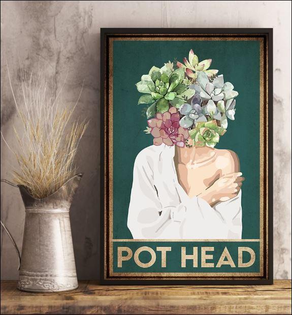 Pot head poster 3