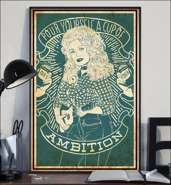 Pour yourself a cup of ambition poster 1