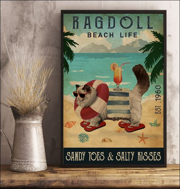 Ragdoll beach life sandy toes and salty kisses poster 3