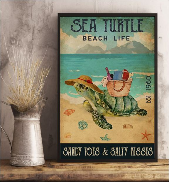 Sea turtle beach life sandy toes and salty kisses poster 1