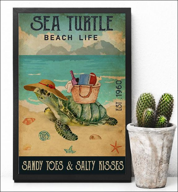 Sea turtle beach life sandy toes and salty kisses poster 2