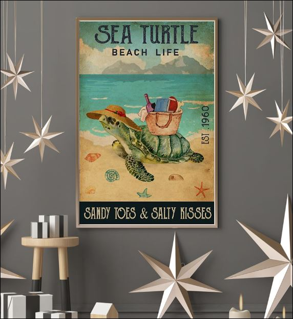 Sea turtle beach life sandy toes and salty kisses poster 3