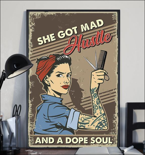 She got mad hustle and a dope soul poster 1