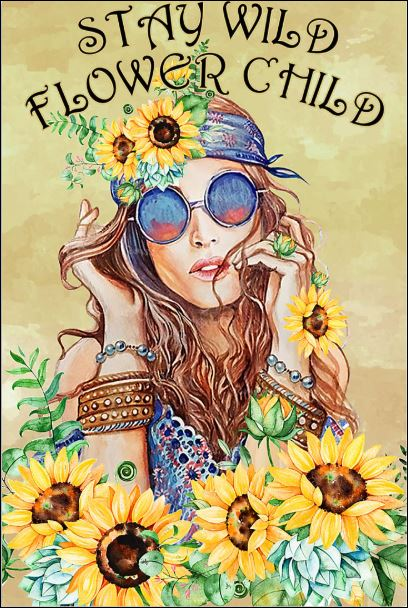 Stay wild flower child poster