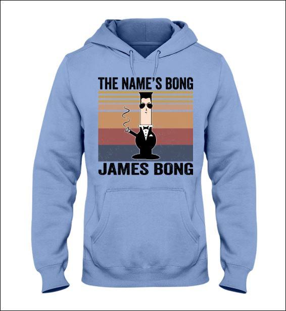 The name's Bong James Bong vintage hoodie