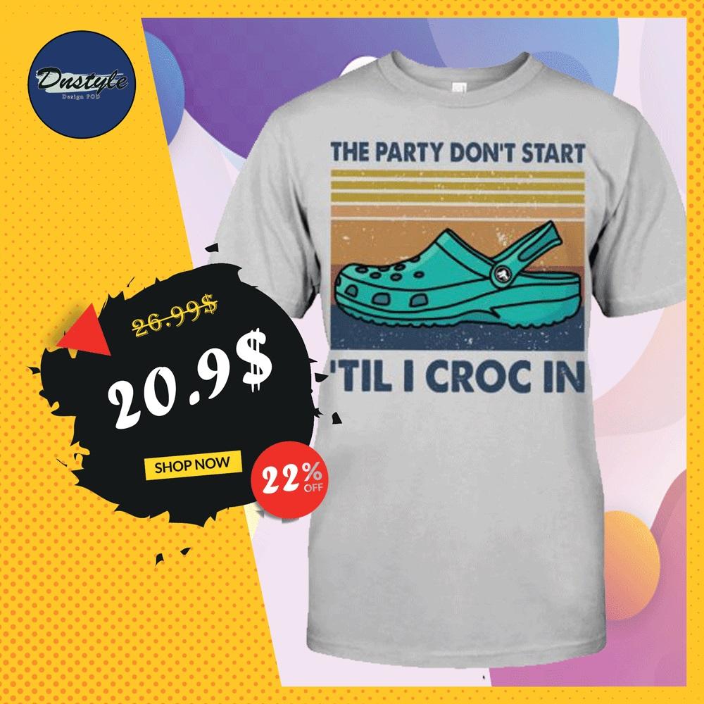 The party don't start 'til i croc in vintage shirt