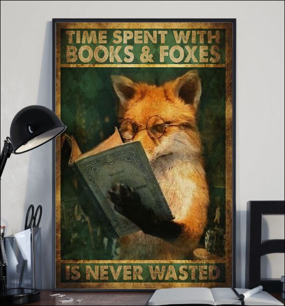 Time spent with books and foxes is never wasted poster 2