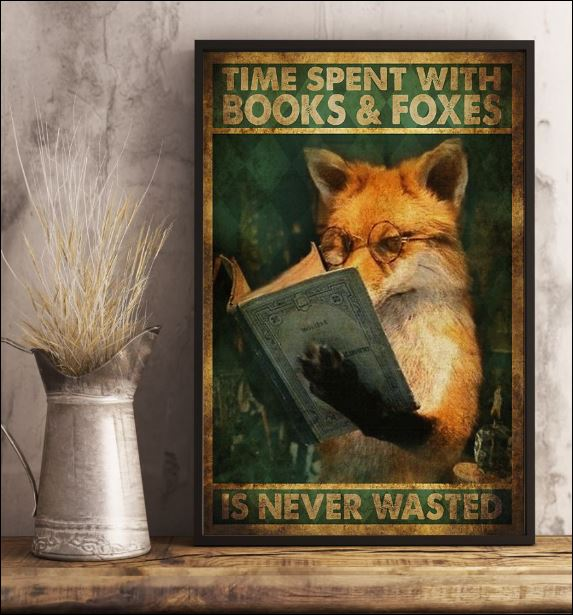Time spent with books and foxes is never wasted poster 3