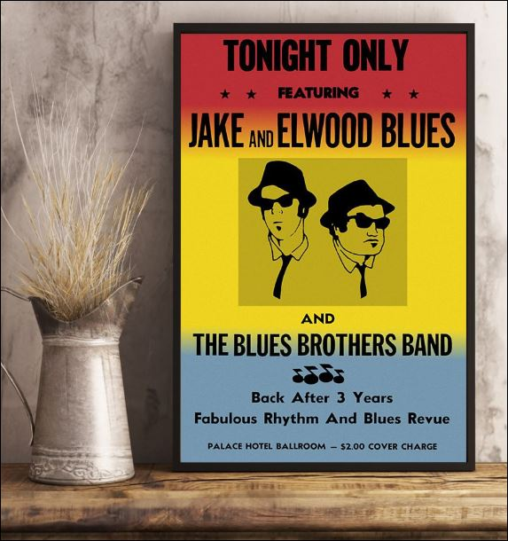 Tonight only featuring Jack and Elwood Blues poster 3