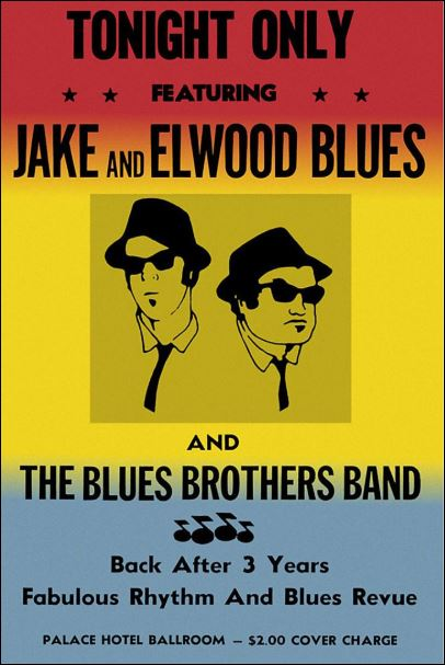 Tonight only featuring Jack and Elwood Blues poster