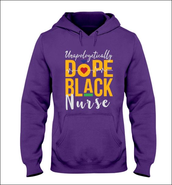 Unapologetically dope black nurse hoodie
