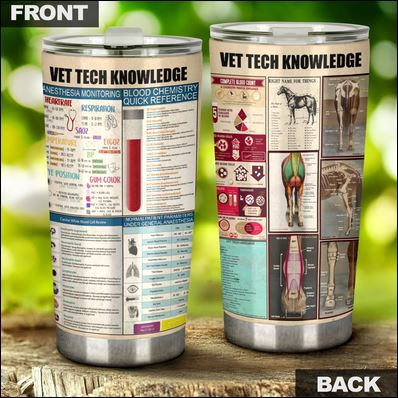 Vet tech knowledge tumbler