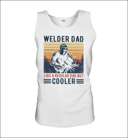 Welder dad like a regular dad but cooler vintage tank top