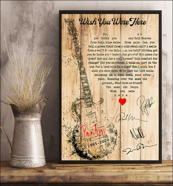 Wish you were here lyric Pink Floyd poster 3