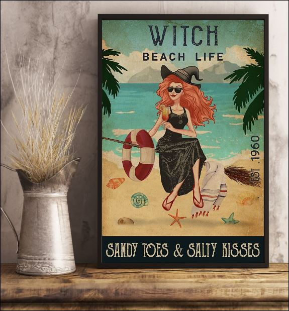 Witch beach life sandy toes and salty kisses poster 1