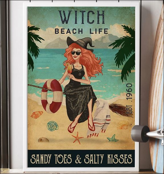 Witch beach life sandy toes and salty kisses poster 2