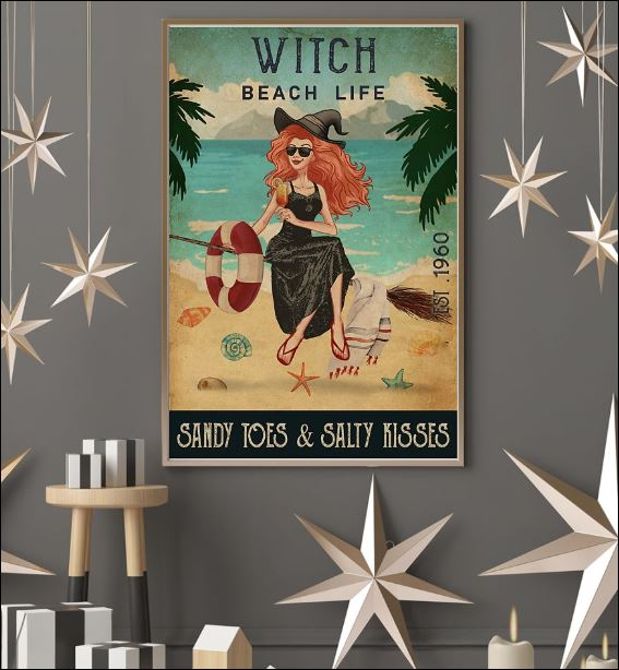 Witch beach life sandy toes and salty kisses poster 3