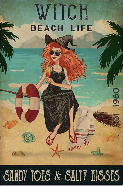 Witch beach life sandy toes and salty kisses poster