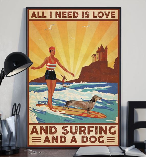 All i need is love and surfing and a dog poster 2
