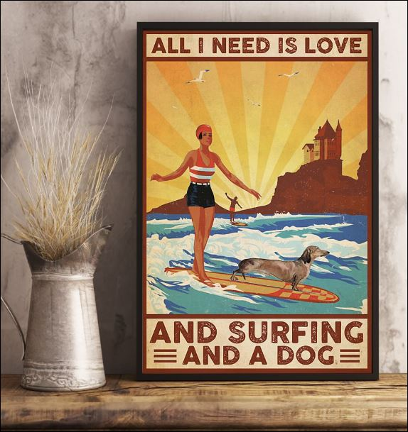 All i need is love and surfing and a dog poster 3