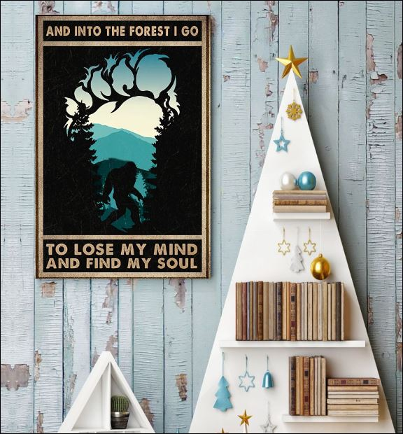 And into the forest i go to lose my mind and find my soul poster 3