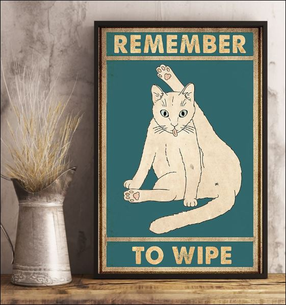 Cat remember to wipe poster 1