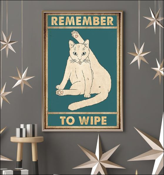 Cat remember to wipe poster 2