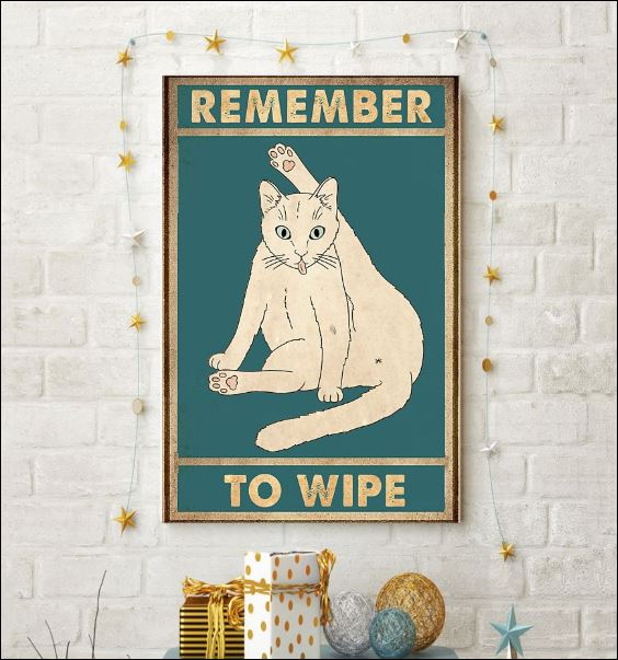 Cat remember to wipe poster 3
