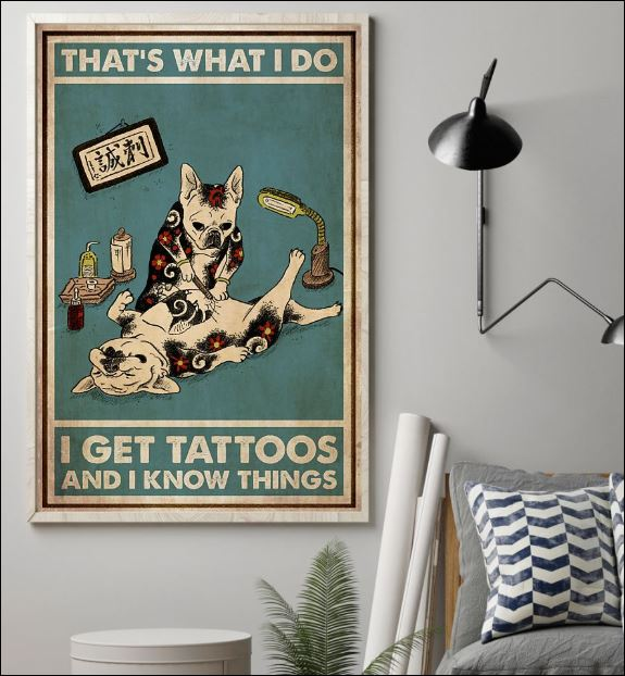 Cat that's what i do i get tattoos and i know things poster 1