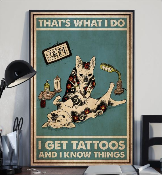 Cat that's what i do i get tattoos and i know things poster 2
