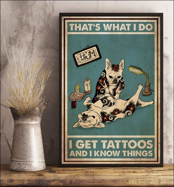 Cat that's what i do i get tattoos and i know things poster 3