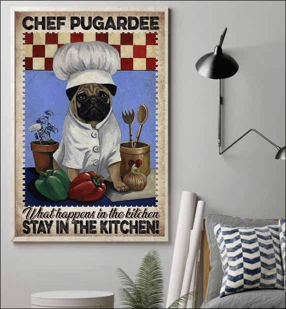 Chef pugardee what happens in the kitchen stay in the kitchen poster 1