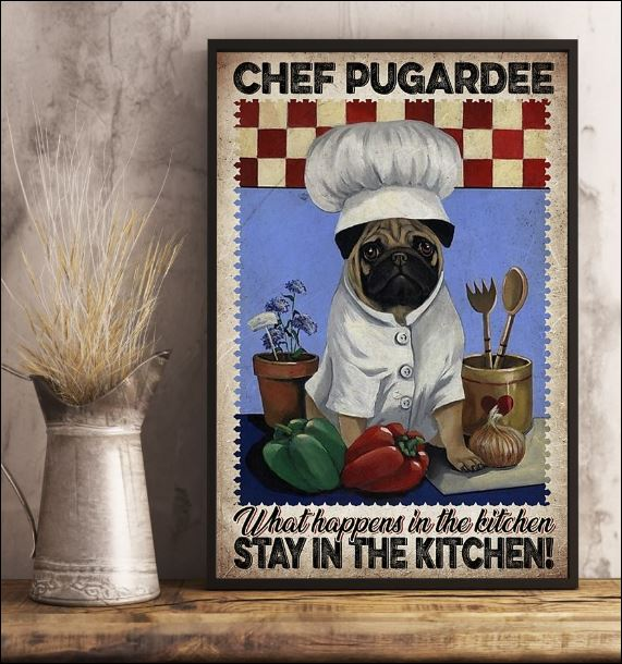 Chef pugardee what happens in the kitchen stay in the kitchen poster 3