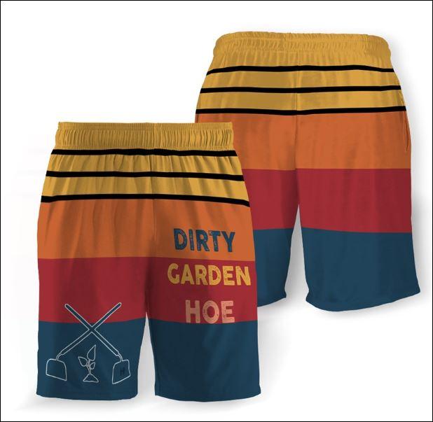 Dirty garden hoe beach short