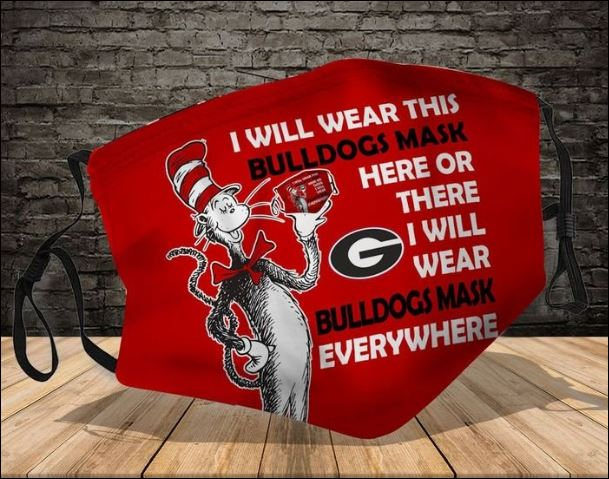 Dr seuss i will wear this bulldogs mask hero or there i will wear bulldogs mask everywhere face mask