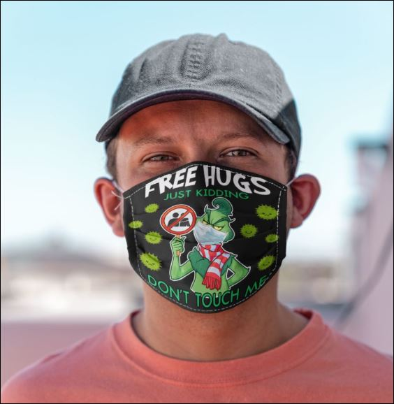 Free hugs just kidding don't touch me face mask