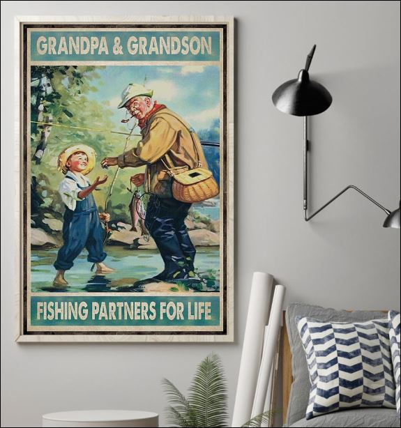 Grandpa and grandson fishing partners for life poster 1