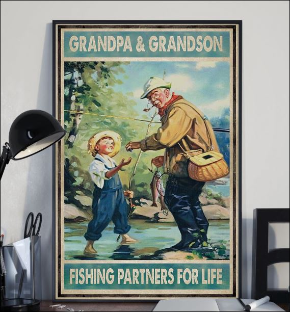 Grandpa and grandson fishing partners for life poster 2