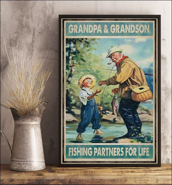 Grandpa and grandson fishing partners for life poster 3