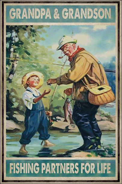 Grandpa and grandson fishing partners for life poster