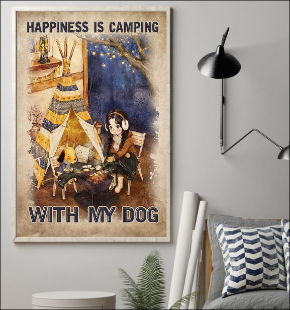 Happiness is camping with my dog poster 1