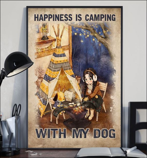 Happiness is camping with my dog poster 2