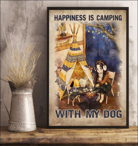 Happiness is camping with my dog poster 3