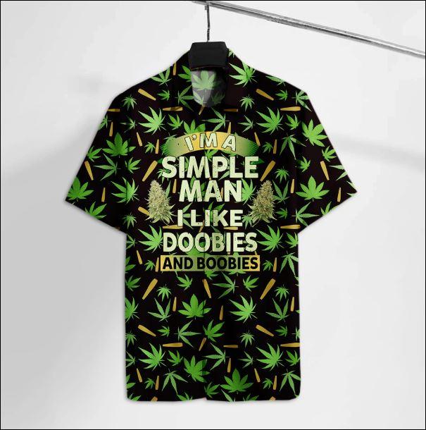 I'm a simple man i like doobies and boobies hawaiian shirt