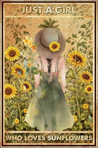 Just a girl who loves sunflowers poster